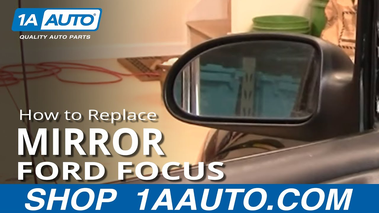 How to Replace Mirror 00-07 Ford Focus