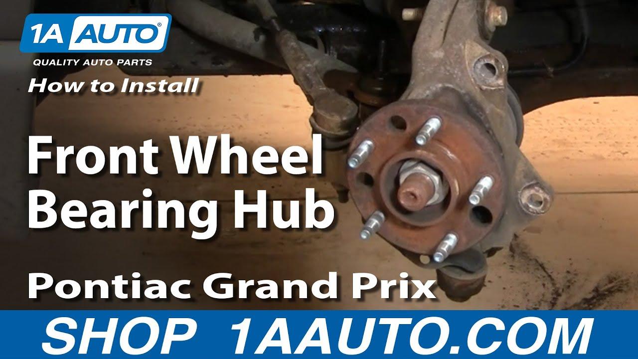 How to Replace Hub Assembly 97-08 Pontiac Grand Prix
