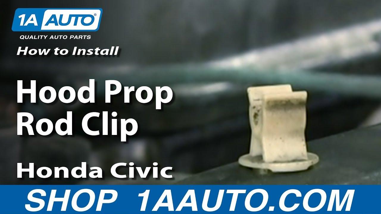 How to Install Hood Prop Rod Clip 01-05 Honda Civic