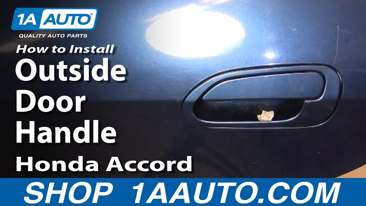 How to Replace Exterior Door Handle 98-02 Honda Accord