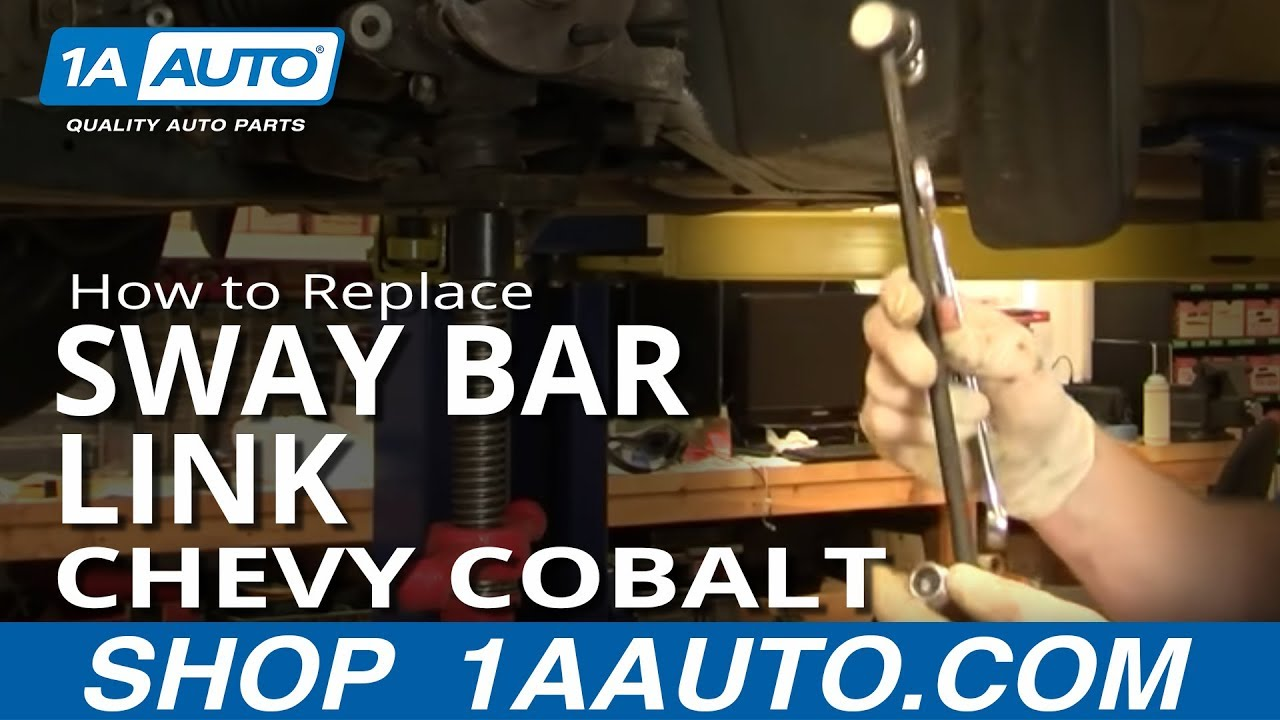 How to Replace Sway Bar Link 05-10 Chevy Cobalt