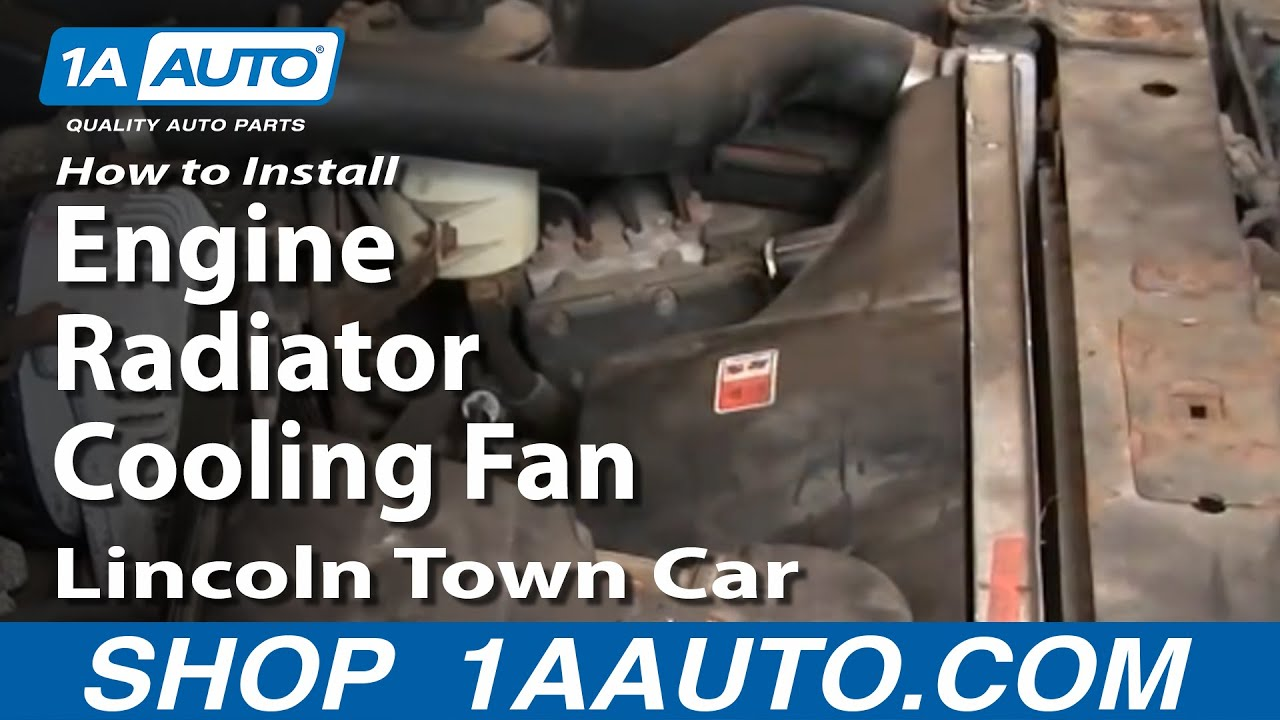How to Replace Radiator Cooling Fan Assembly 00-02 Lincoln ...