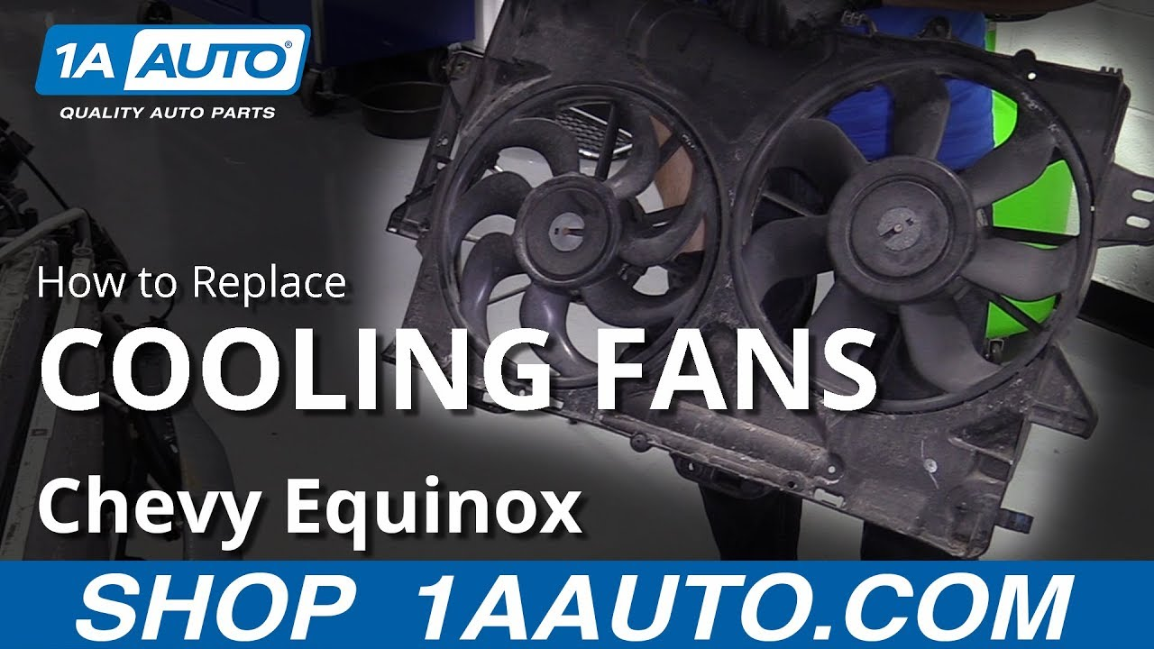 How to Replace Radiator Fans 10-17 Chevy Equinox