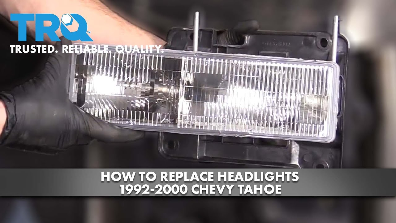 How To Replace Headlights 1992-00 Chevy Tahoe