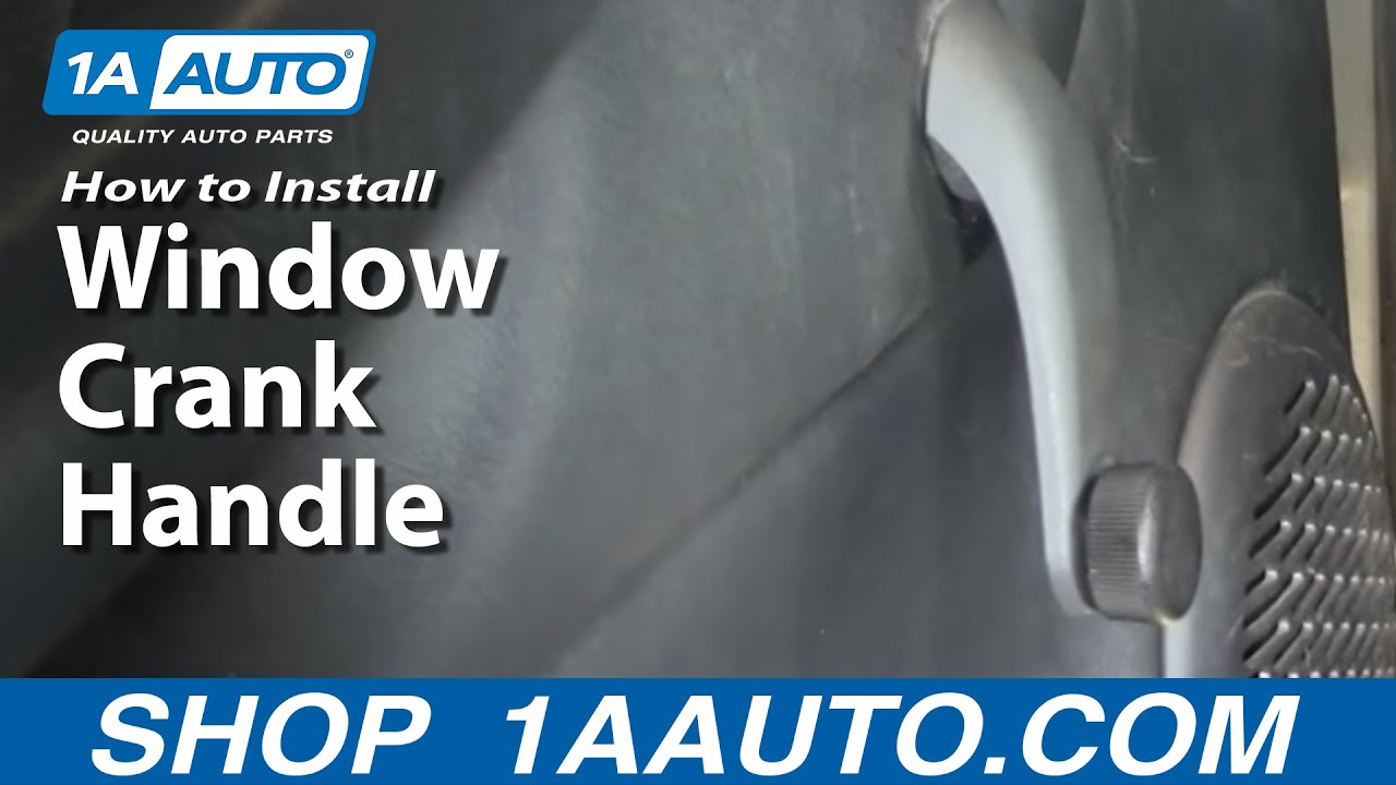 How To Replace Manual Window Crank Handle