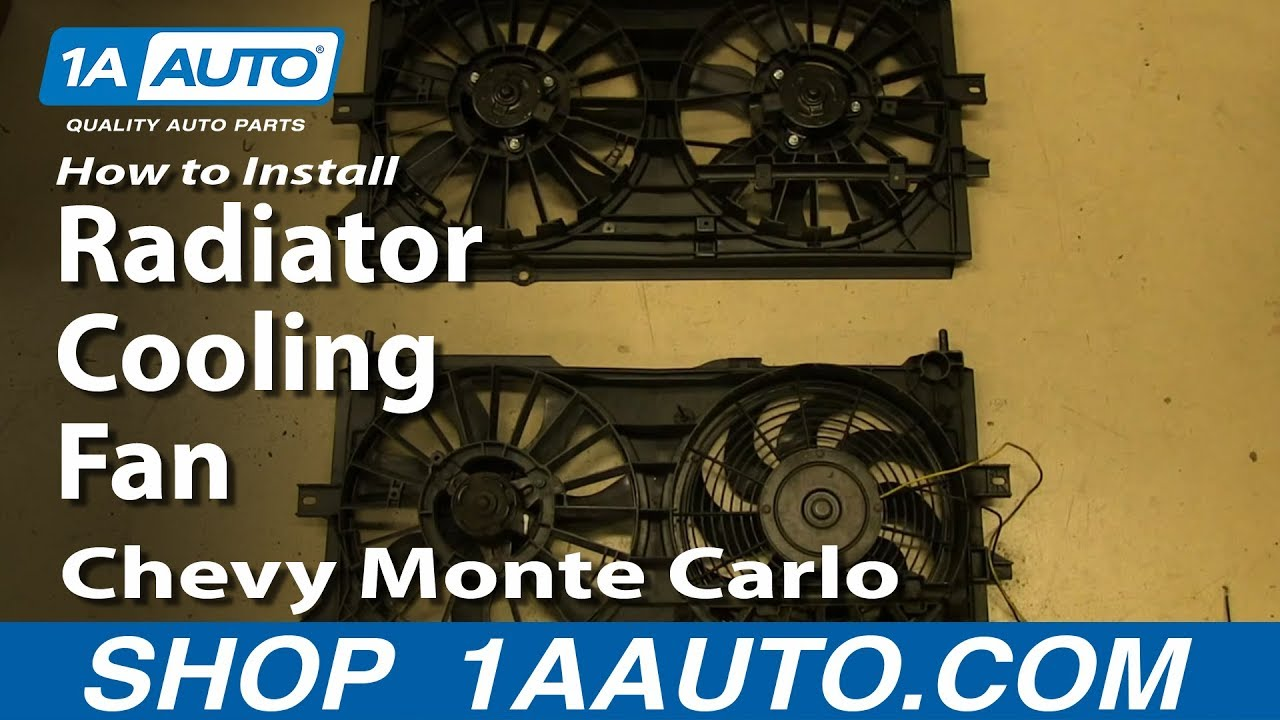 How to Replace Radiator Cooling Fan 00-03 Chevy Monte ...
