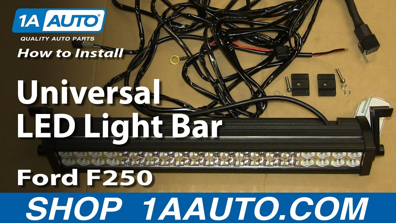 How to Install Universal LED Light Bar Ford F250