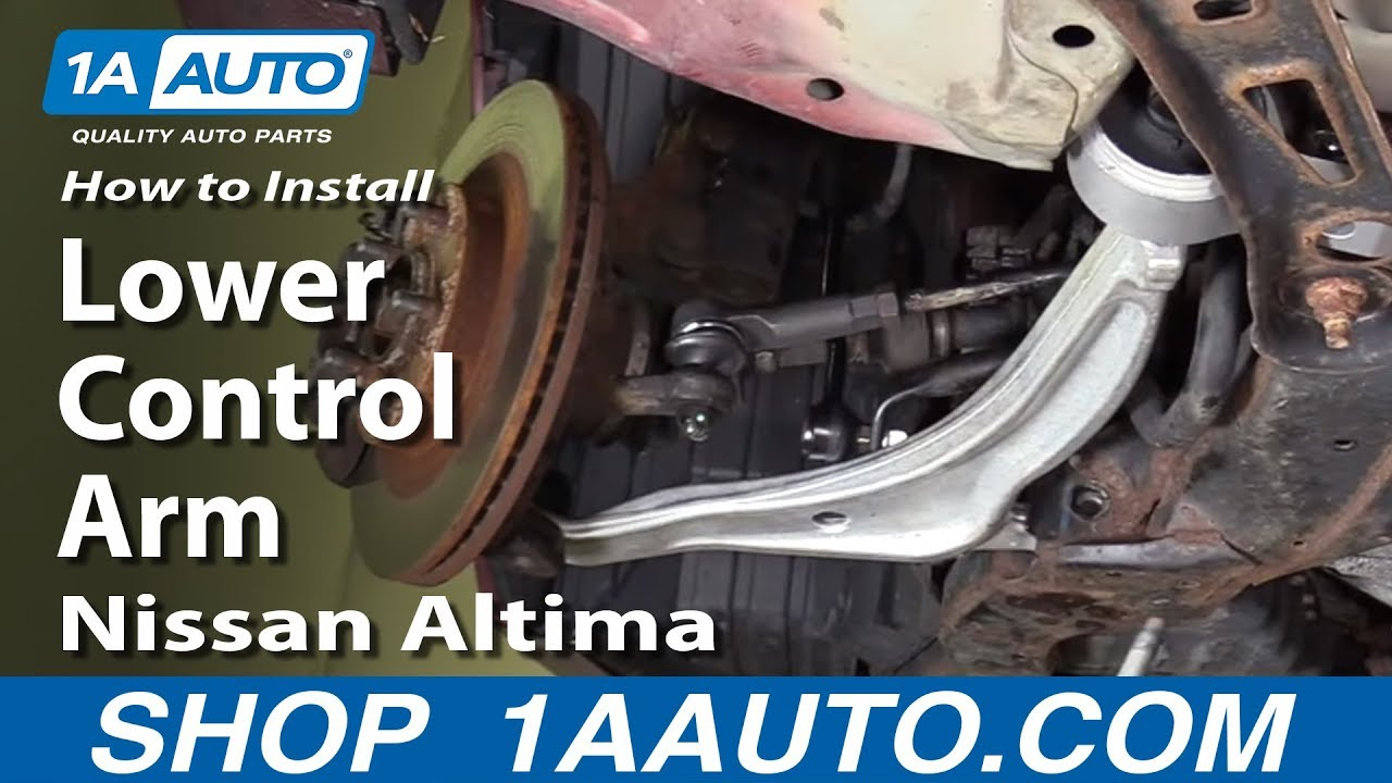 How to Replace Control Arm with Ball Joint 02-06 Nissan Altima