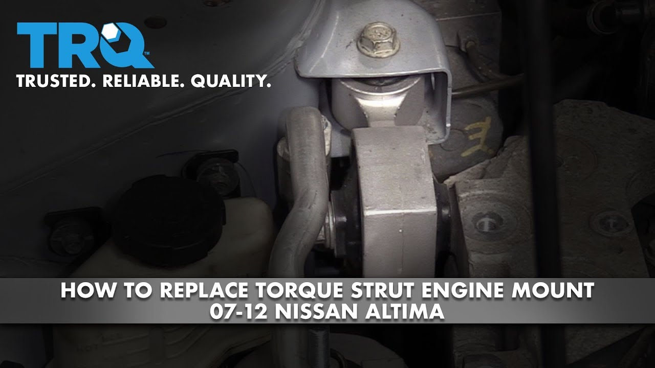 How to Replace Torque Strut Engine Mount 2007-12 Nissan Altima