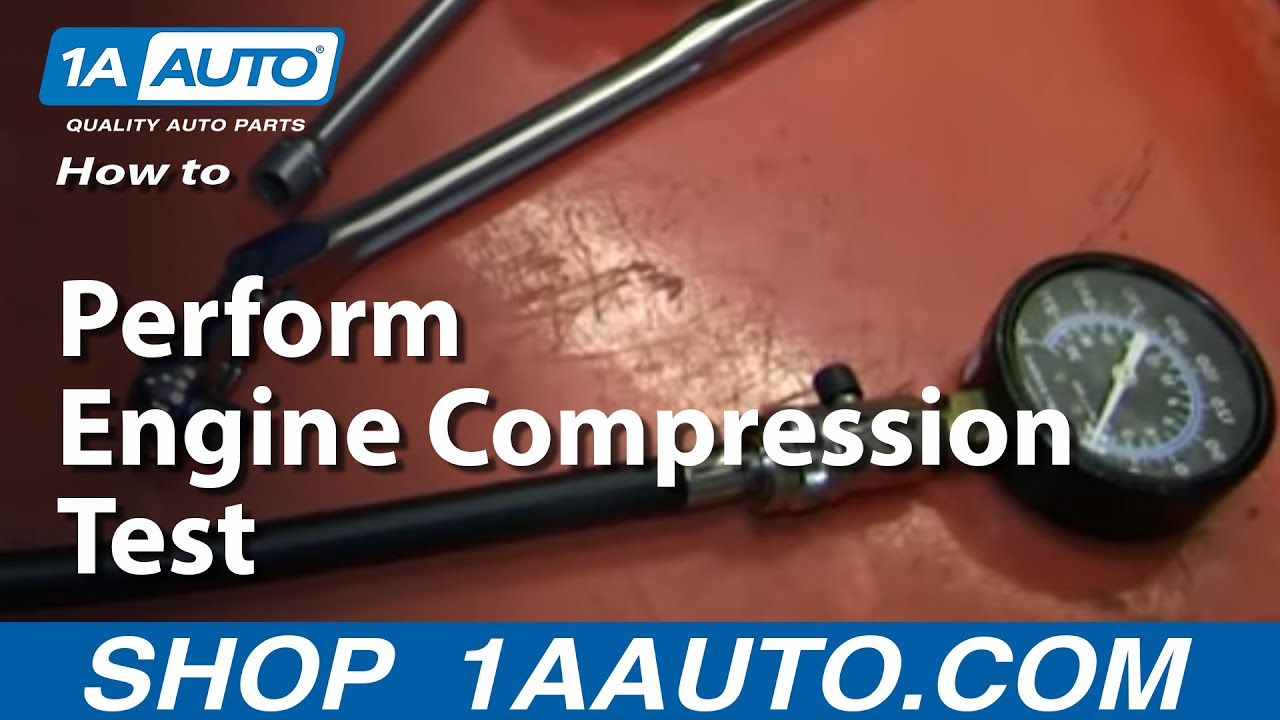 How & Why To Perform a Compression Test On An Engine