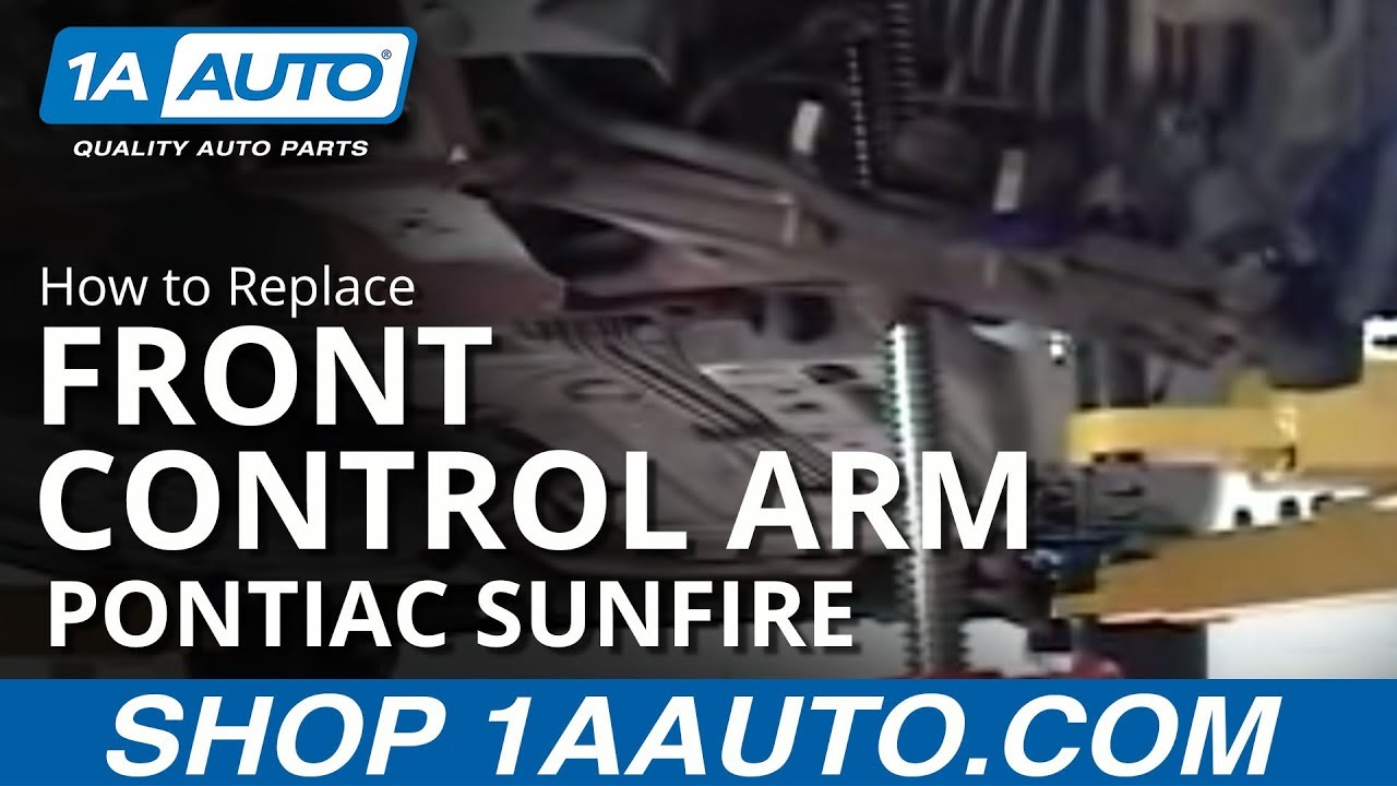 How To Replace Front Control Arm 95-05 Pontiac Sunfire