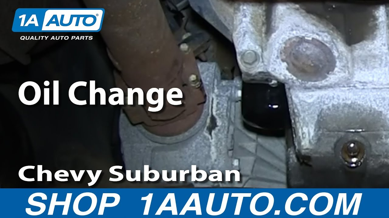 How To Change Oil 00-06 Chevy Suburban