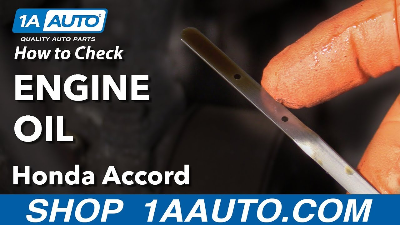 How to Check Engine Oil 03-07 Honda Accord