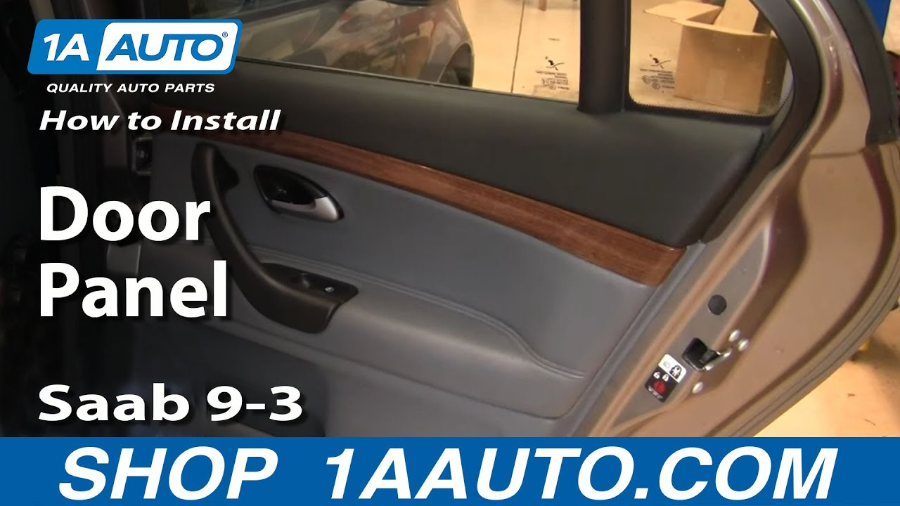 How To Remove Rear Door Panel 03 11 Saab 9 3 1a Auto