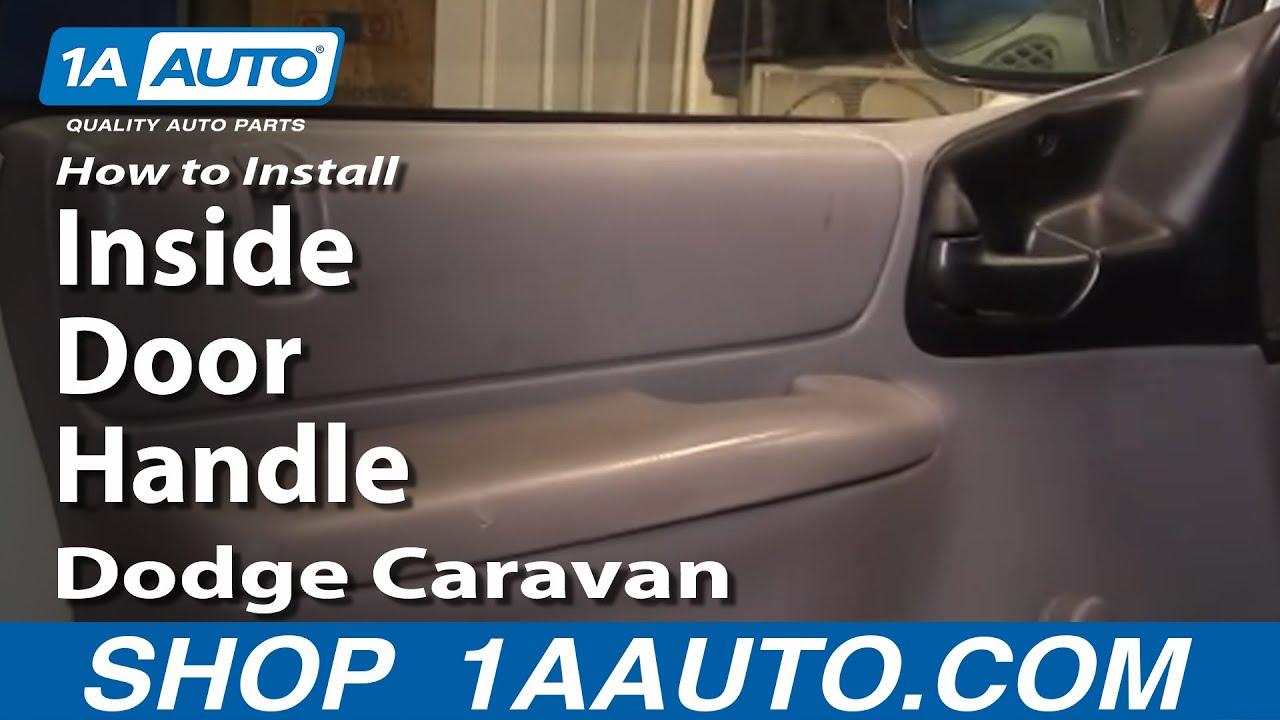 How to Replace Interior Door Handle 96-00 Dodge Caravan