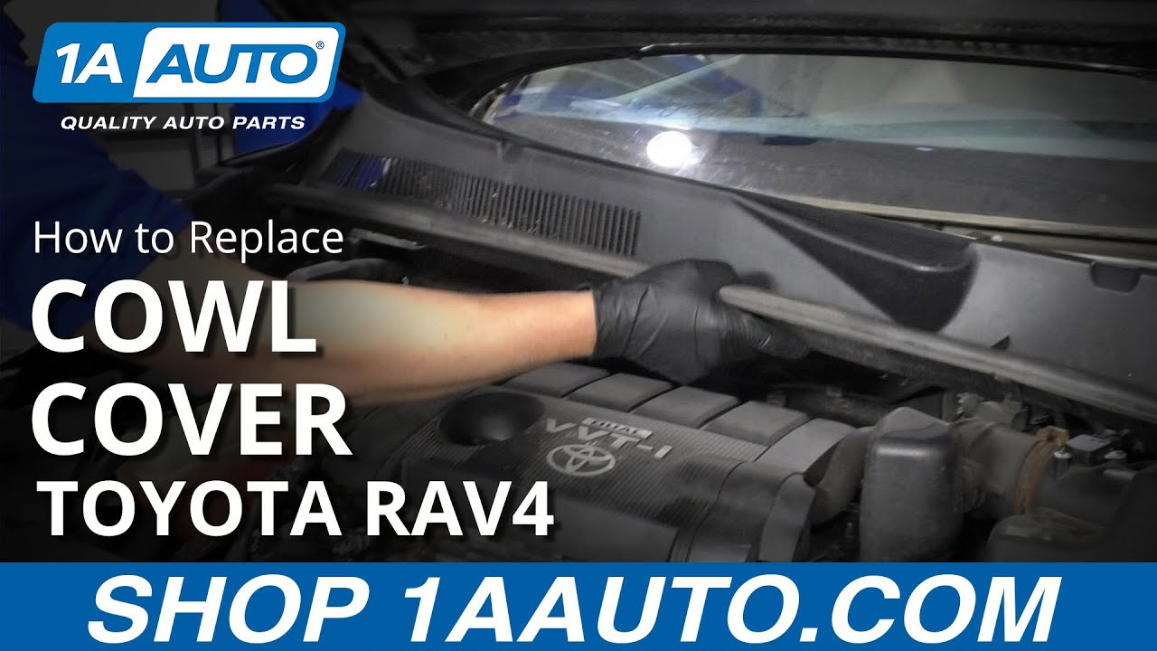 How to Remove Cowl Cover 05-16 Toyota RAV4