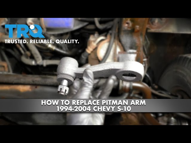 How to Replace Pitman Arm 1994-2004 Chevy S-10