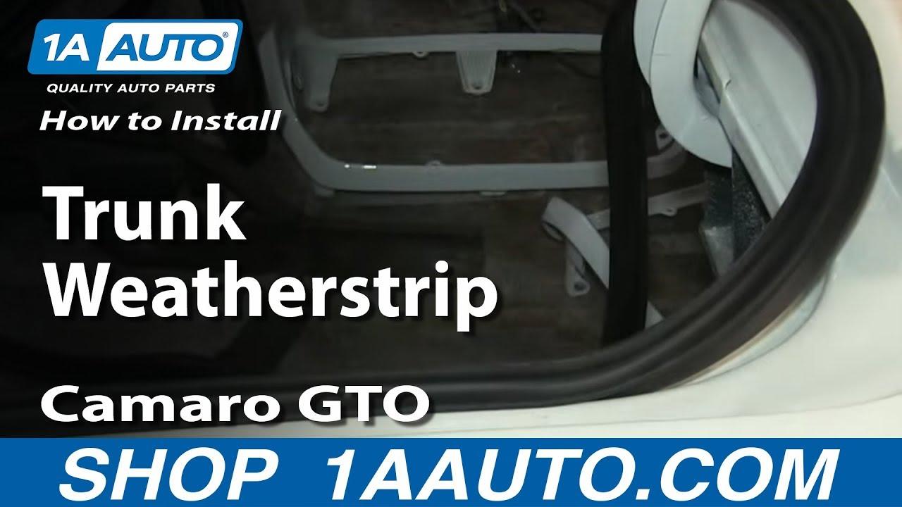 How To Replace Trunk Weatherstrip Pontiac Ventura