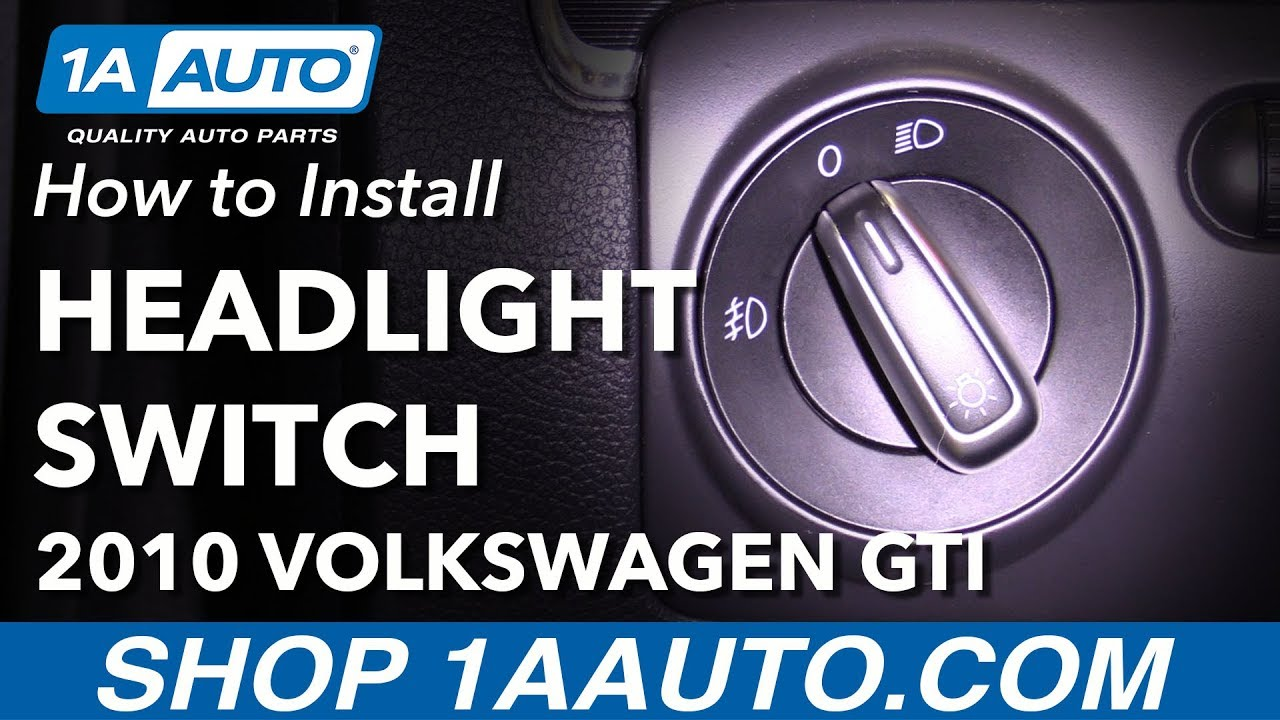 How to Replace Headlight Switch 07-10 Volkswagen GTI