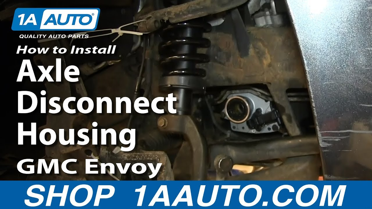 2002 chevy s10 vacuum diagram how to replace axle disconnect housing 02 09 gmc envoy xl  how to replace axle disconnect housing 02 09 gmc envoy xl