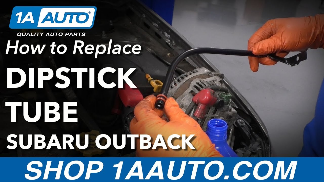 How to Replace Oil Dipstick Tube 04-09 Subaru Outback