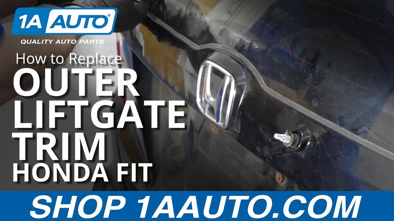 How to Replace Outer Liftgate Trim 07-14 Honda Fit