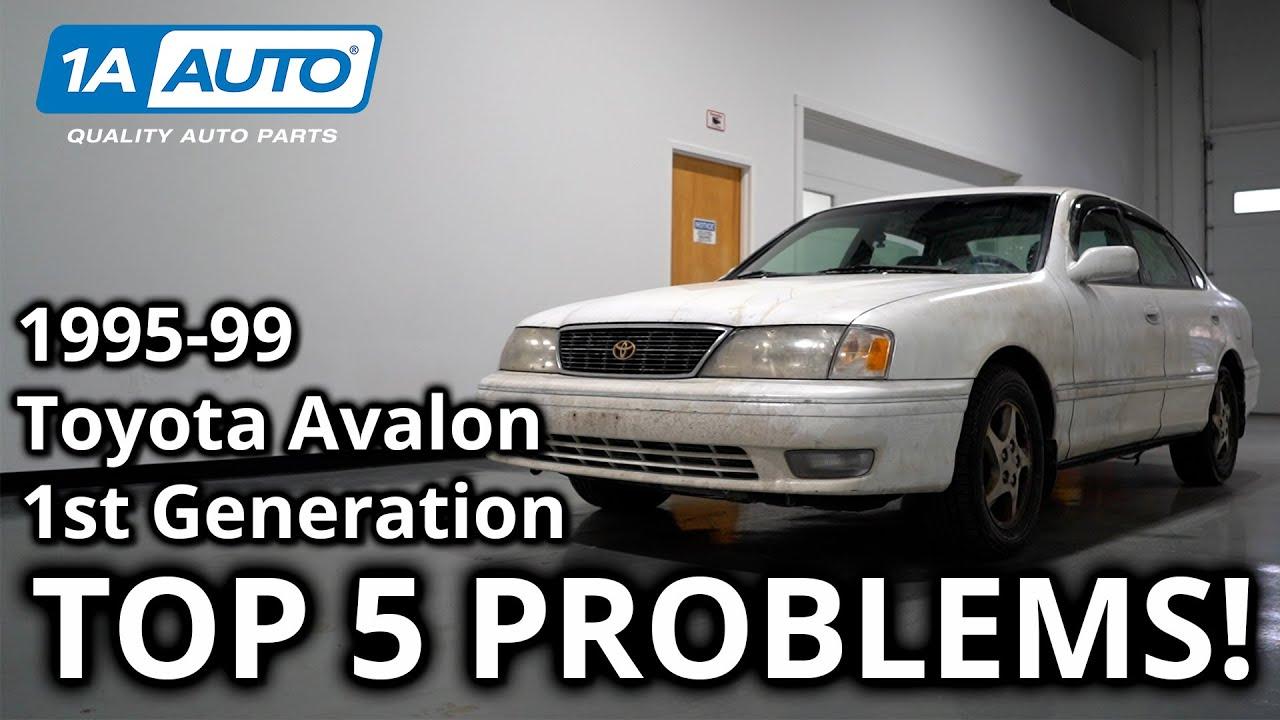 Top 5 Problems Toyota Avalon Sedan 1st Generation 1995-99