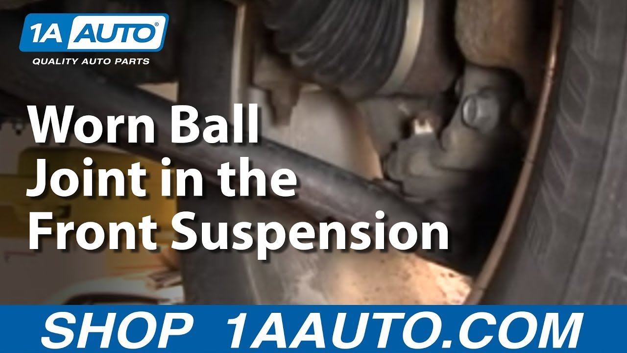 How To Diagnose a Loose or Worn Ball Joint