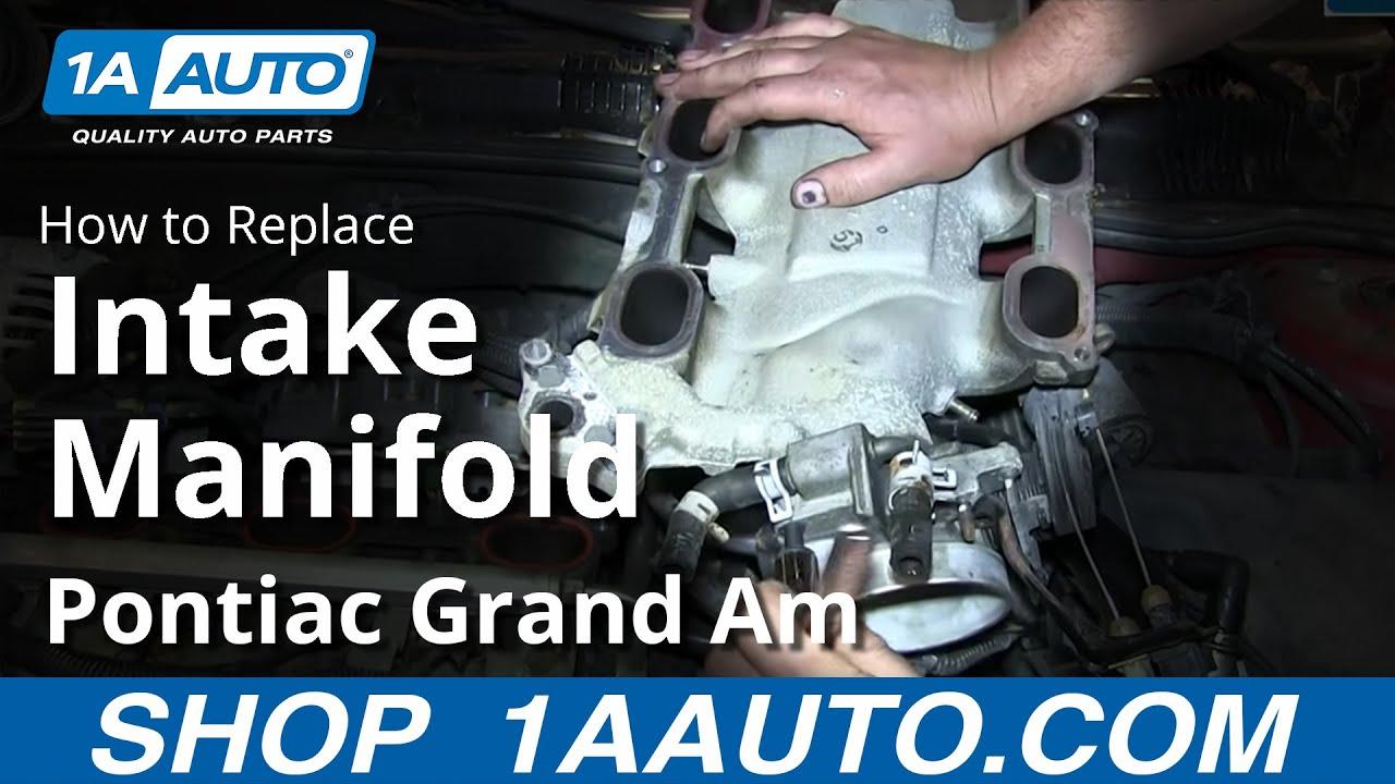 How to Replace Intake Manifold 99 Pontiac Grand Am