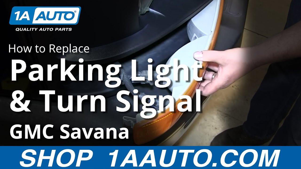 How To Replace Parking Lights & Bulbs 03-17 GMC Savana