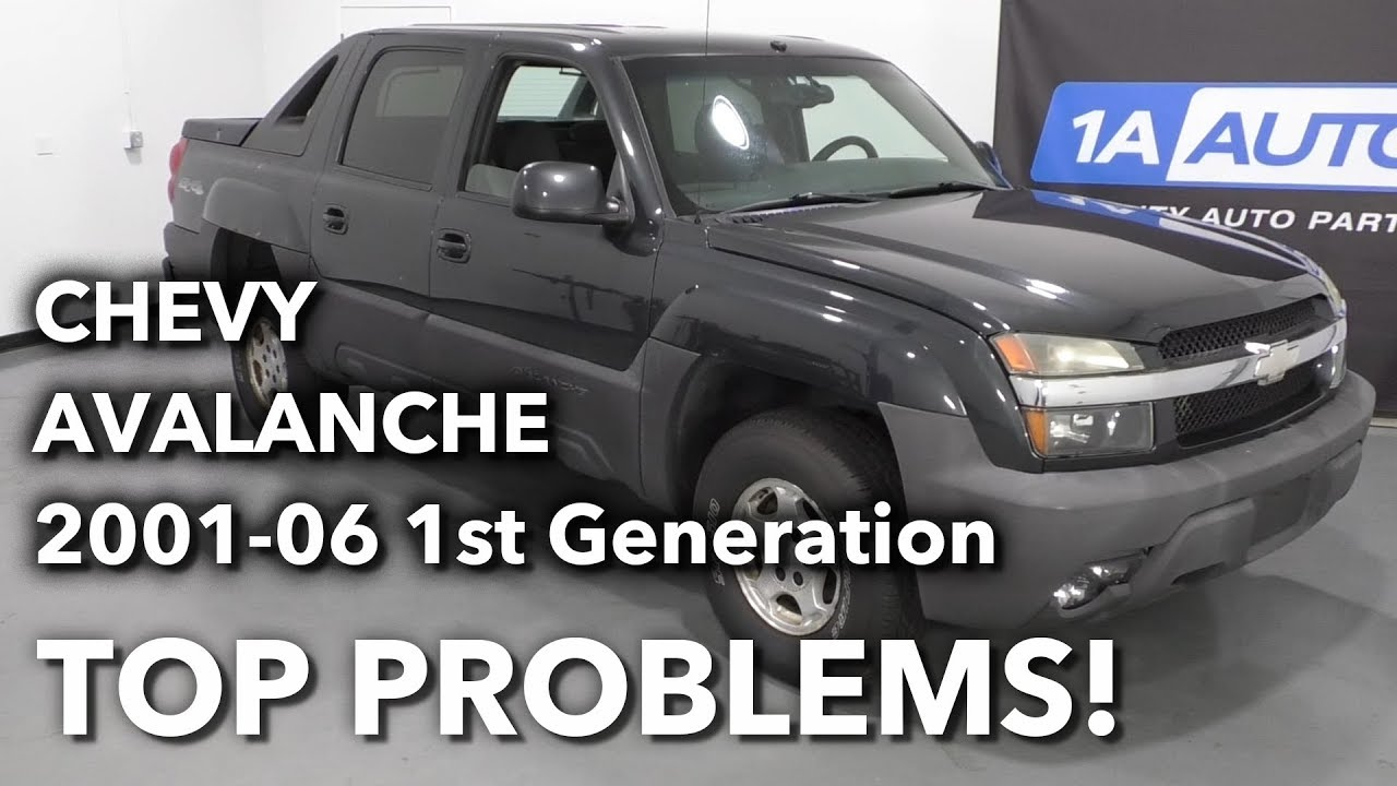 Top 5 Problems Chevy Avalanche Truck 1st Generation 2002-06