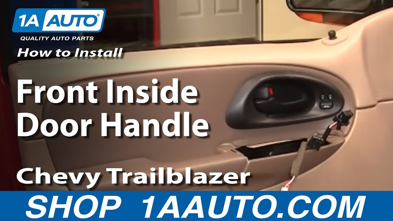 How To Replace Front Interior Door Handle 02-09 Chevy Trailblazer