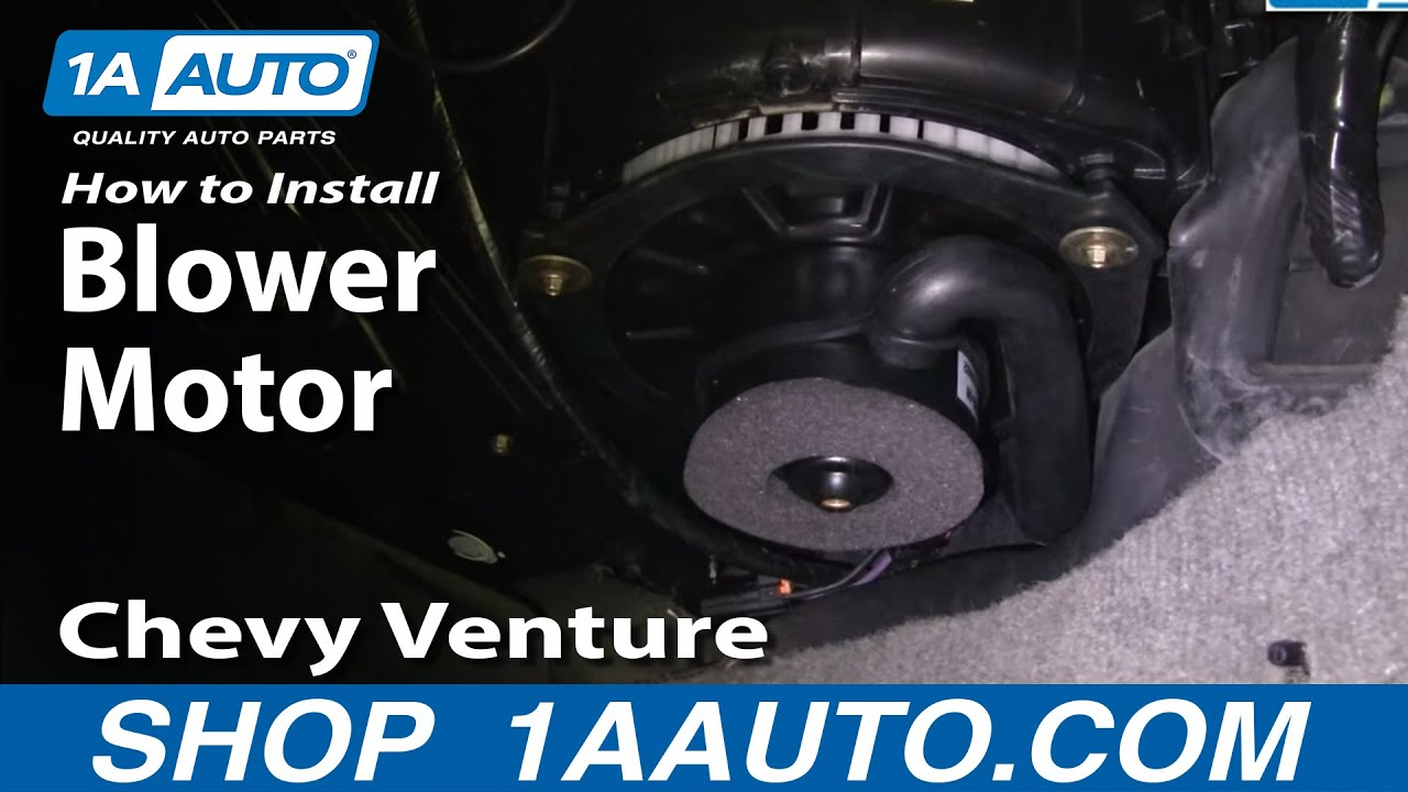 How to Replace Blower Motor 97-05 Chevy Venture