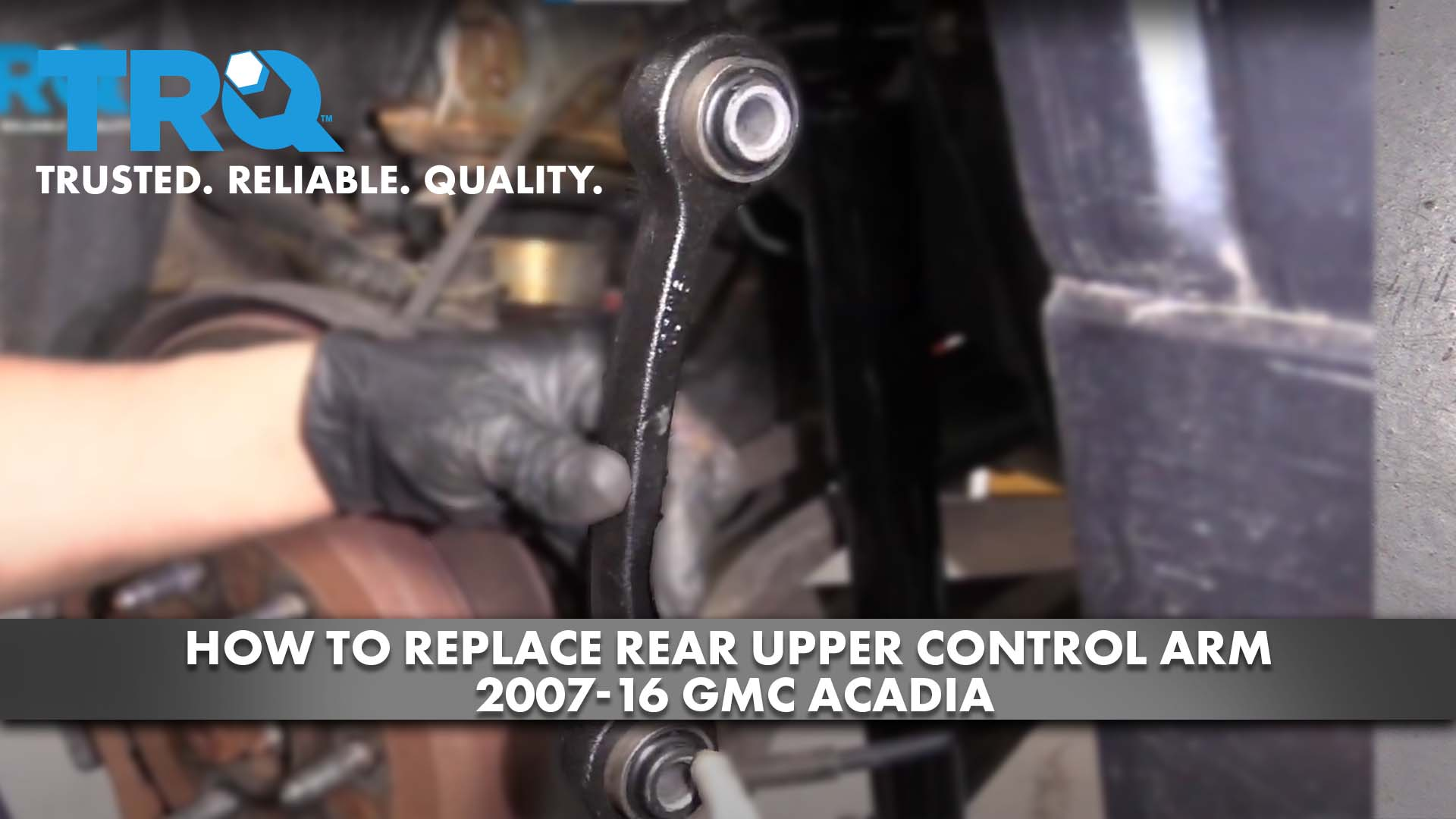 How To Replace Rear Upper Control Arm 2007-16 GMC Acadia