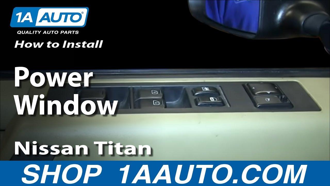 2009 nissan altima power window switch wiring how to replace master power window switch 04 15 nissan titan 1a auto  power window switch 04 15 nissan titan