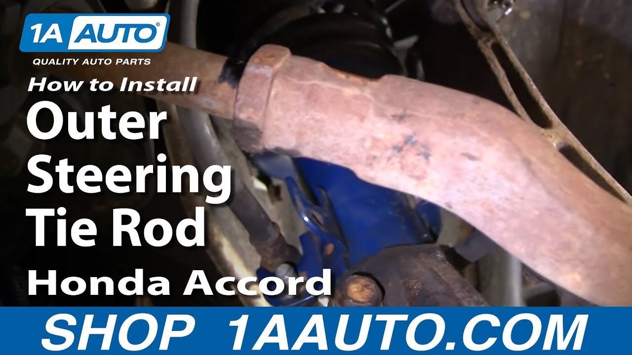 How To Replace Tie Rod 94 97 Honda Accord 1a Auto