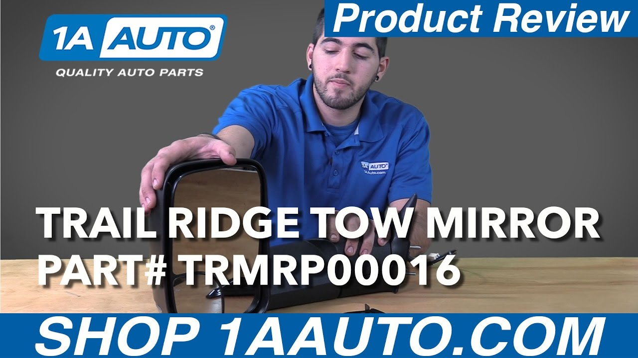 1A Auto Product Review - Trail Ridge Ram Tow Mirrors TRMRP00016