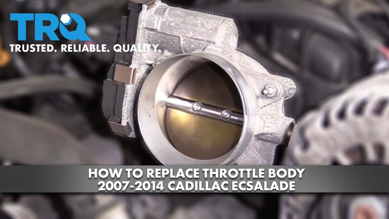 How To Replace Throttle Body 2007-14 Cadillac Escalade