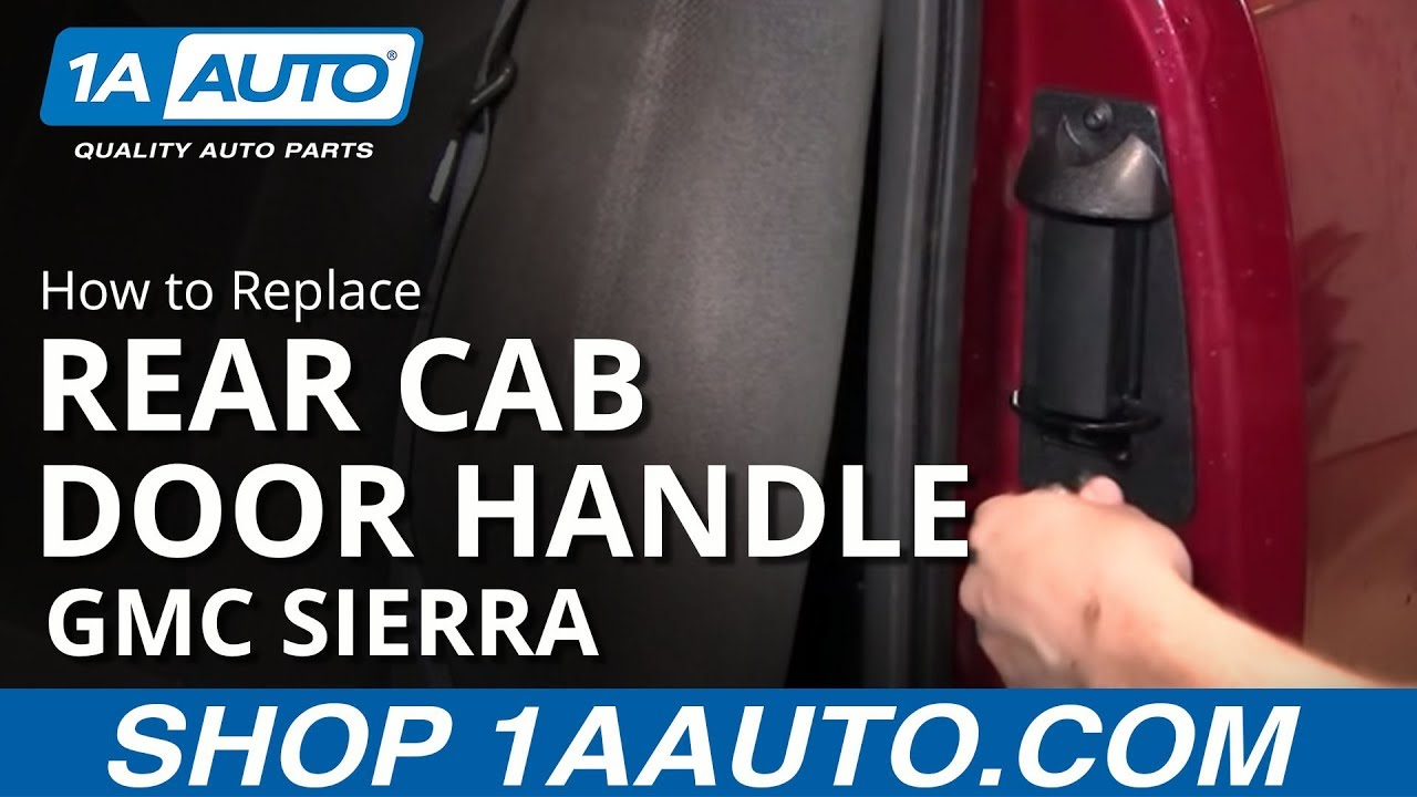 how to replace rear extended cab door handle 01 06 gmc. Black Bedroom Furniture Sets. Home Design Ideas