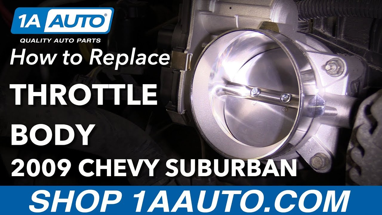 How to Replace Throttle Body 09-13 Chevrolet Suburban