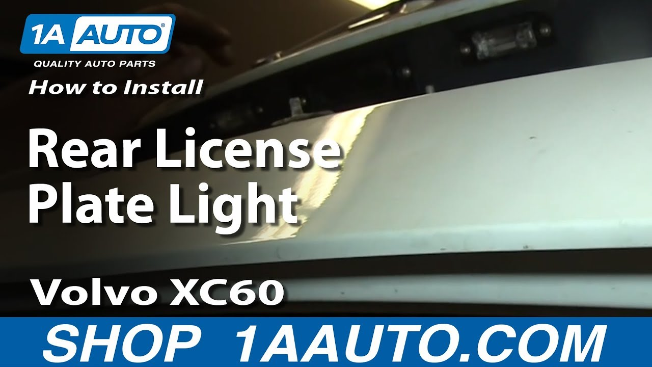 How To Replace Rear License Plate Light 09-17 Volvo XC60