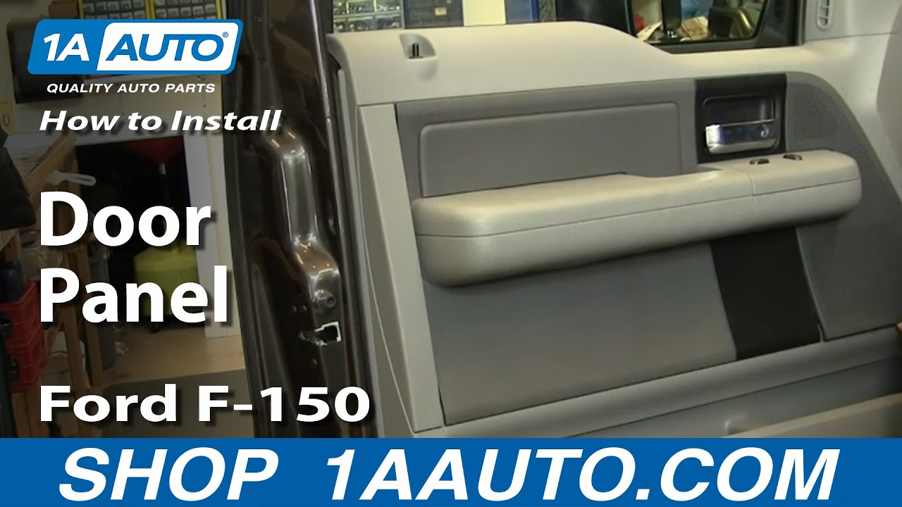 How To Replace Door Panel 04 08 Ford F 150 1a Auto