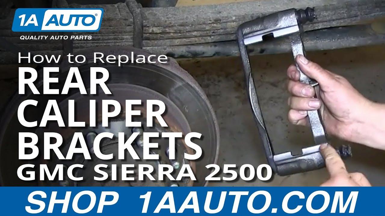 How To Replace Rear Caliper Brackets 01-08 GMC Sierra 2500 HD