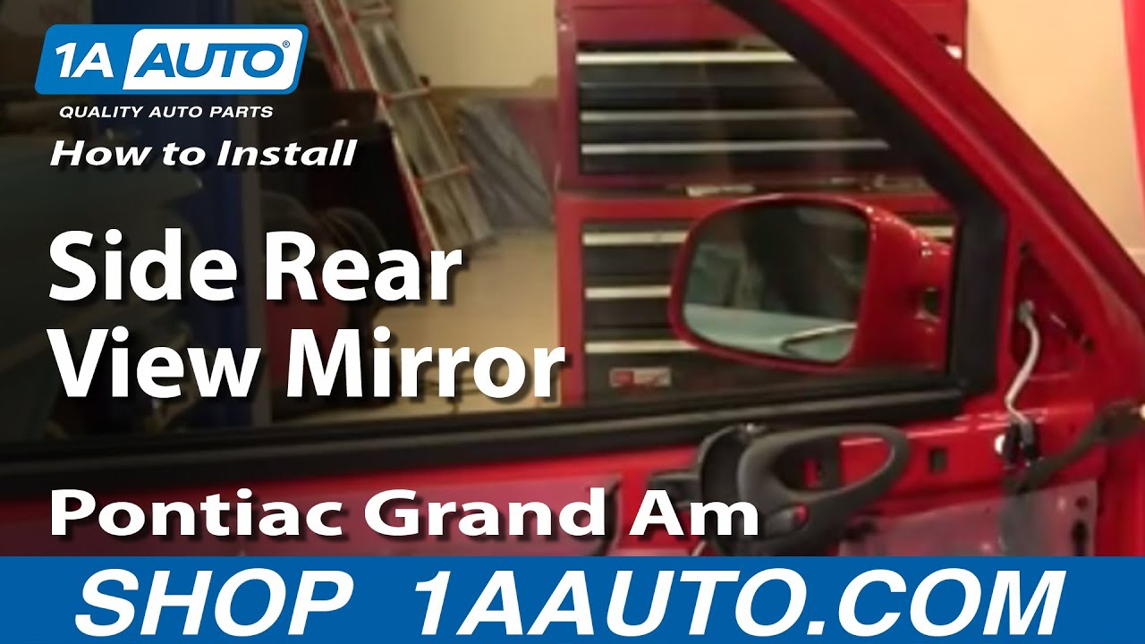 How to Replace Mirror 99-03 Pontiac Grand Am