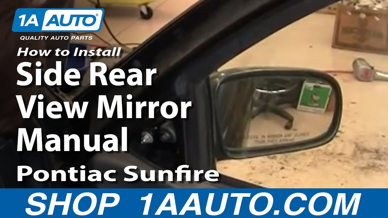 How to Replace Mirror 95-05 Pontiac Sunfire
