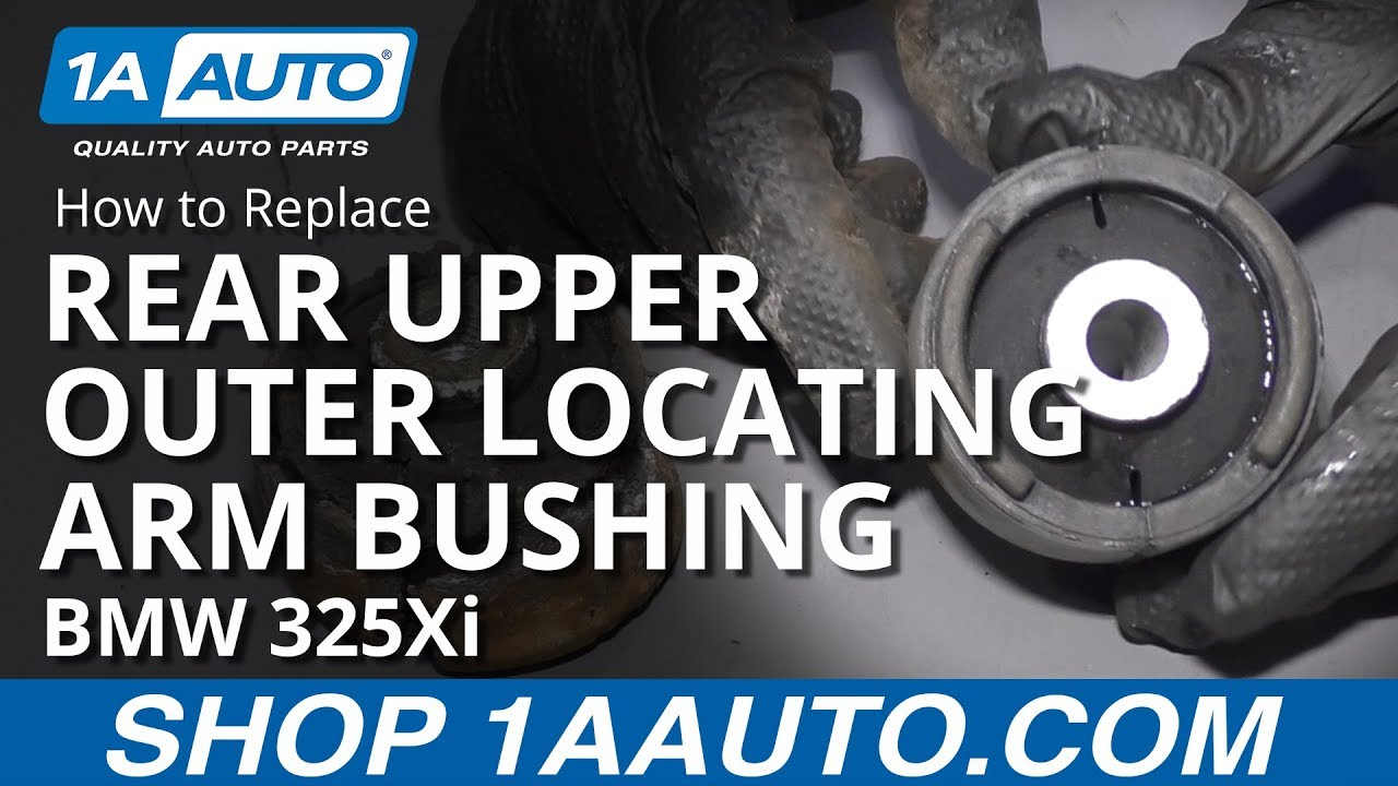How to Replace Rear Upper Outer Locating Arm Bushing 01-05 BMW 325Xi