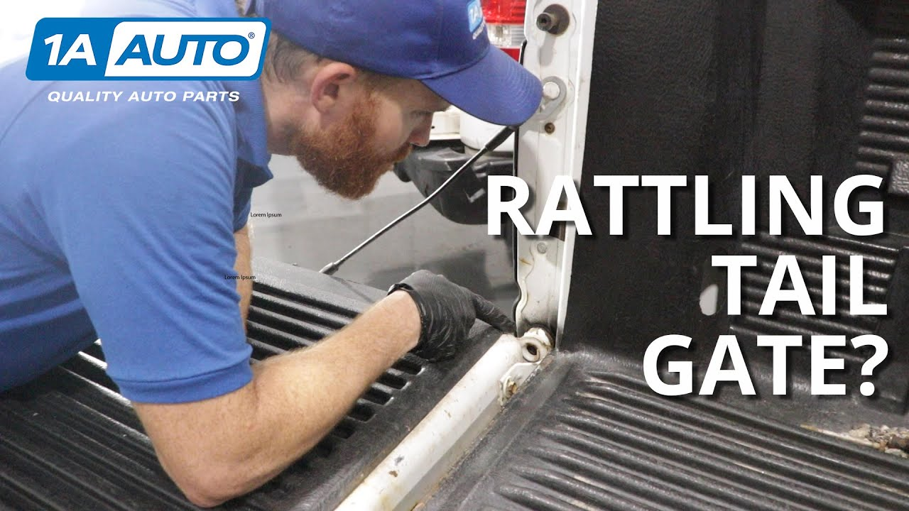 Rattling Noise in the Rear of a Pickup How to Diagnose a Truck Tailgate