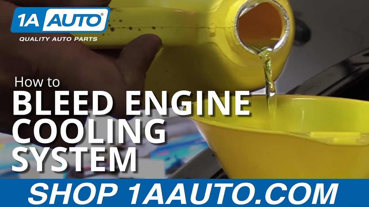 How to Properly Bleed Engine Cooling System by yourself