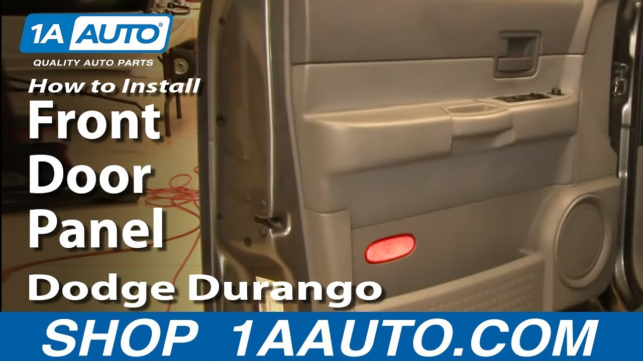 How To Remove Front Door Panel 04 09 Dodge Durango 1a Auto